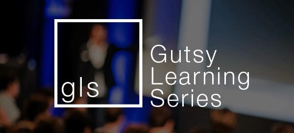 Gutsy Learning Series 2019 in Toronto