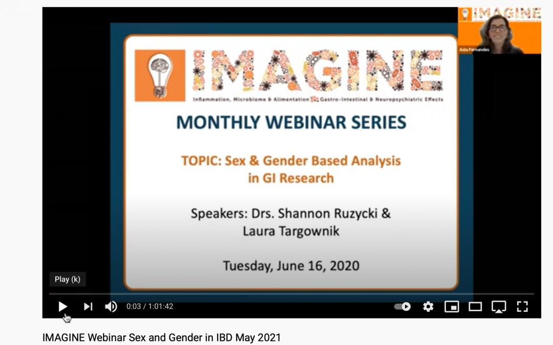 IMAGINE Webinar Series May 2021: Sex & Gender Issues in IBD
